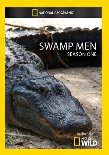 Swamp Men: Season 1