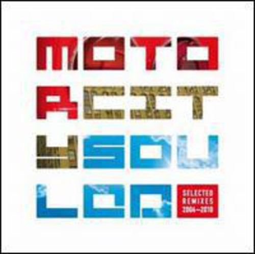 Motorcitysouled: Selected Remixes 2004-2010 [EP]
