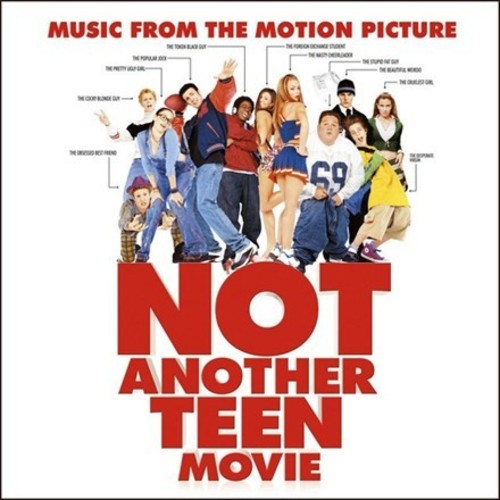 Not Another Teen Movie Soundtrack