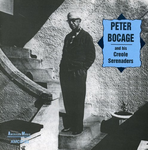 Peter Bocage and His Creole Serenaders