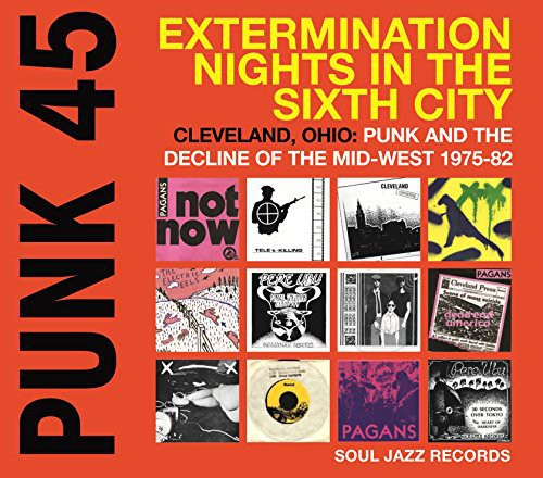 Punk 45: Extermination Nights in the Sixth City