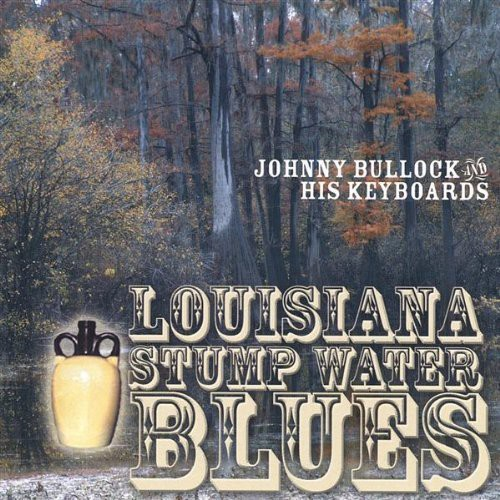 Louisiana Stump Water Blues