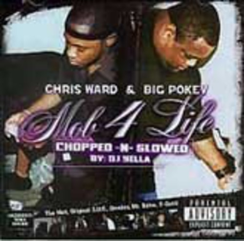 Mob 4 Life: Chopped-N-Slowed