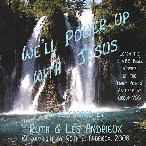 We'll Power Up with Jesus