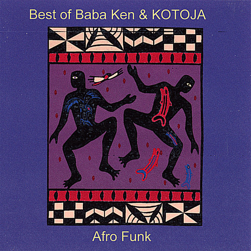 Best of Baba Ken Okulolo & Kotoja