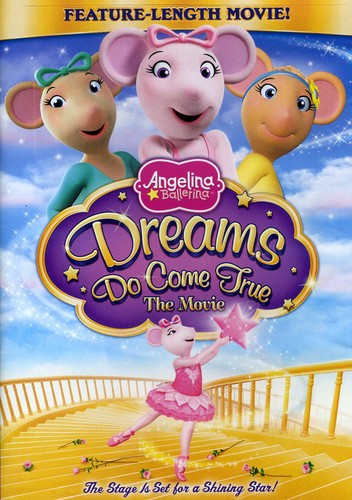 Angelina Ballerina: Dreams Do Come True