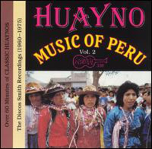 Huayno Music of Peru 2 /  Various