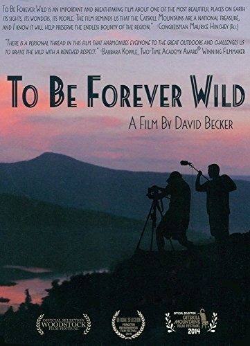 To Be Forever Wild