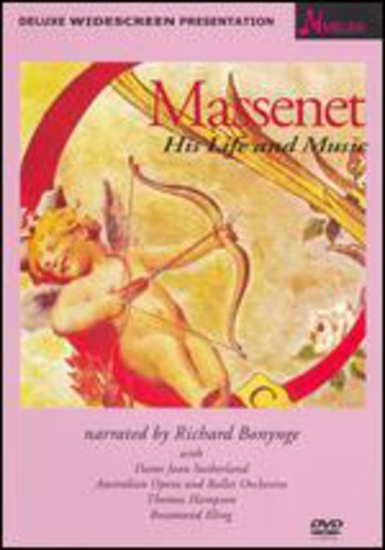 Massenet - His Life & Music