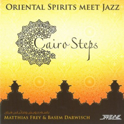 Cairo Steps: Oriental Spirits Meet Jazz