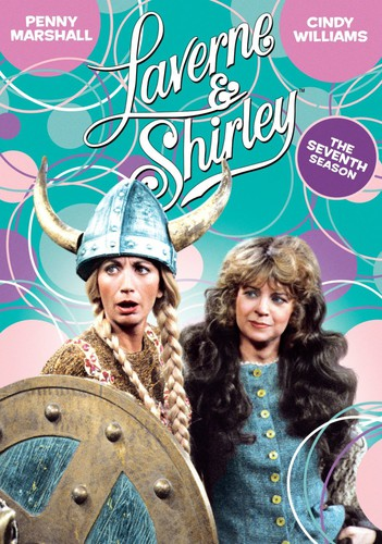 Laverne & Shirley: Seventh Season
