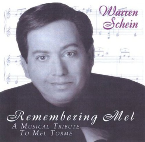 Remembering Mel a Musical Tribute to Mel Torme'