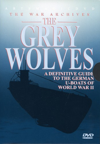 Grey Wolves: Definitive Guide to German of WWII