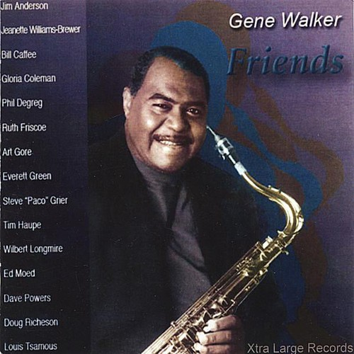 Gene Walker/ Friends