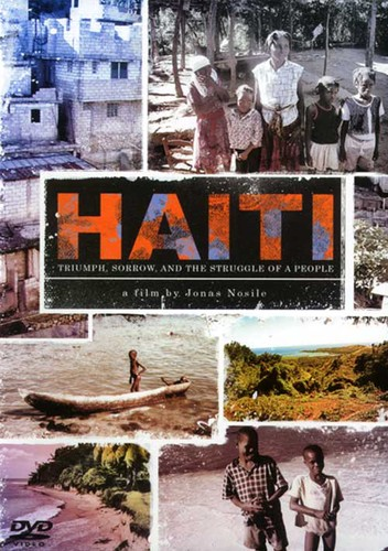 Haiti: Triumph, Sorrow, And the Struggle of a People