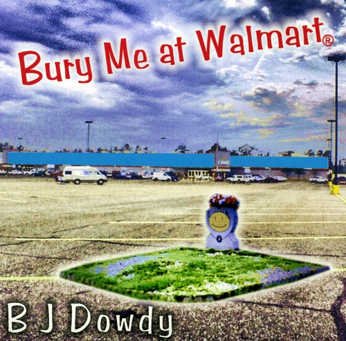 Bury Me at Wal-Mart