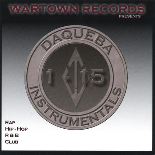 Wartown Records Presents Daqueba Instrumentals