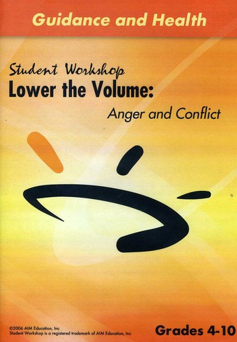 Lower the Volume: Anger & Conflict