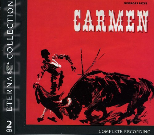 Carmen: Complete Opera in German Eterna Collection