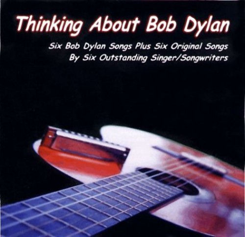 Thinking About Bob Dylan /  Various
