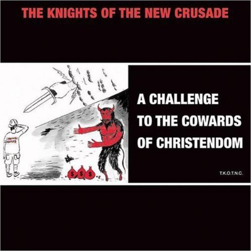 A Challenge To The Cowards Of Christendom