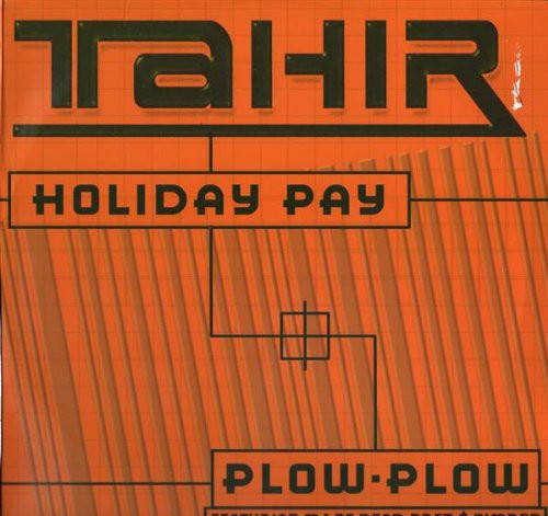 Holiday Pay /  Plow Plow