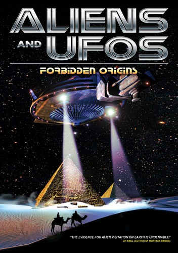 Aliens & Ufos: Forbidden Origins
