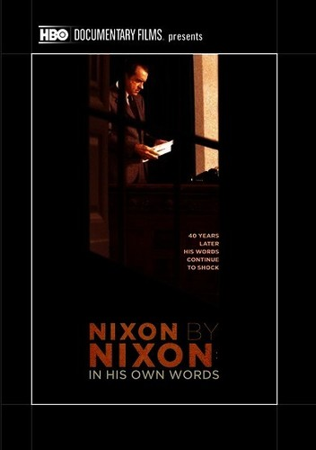 Nixon By Nixon: In His Own Words