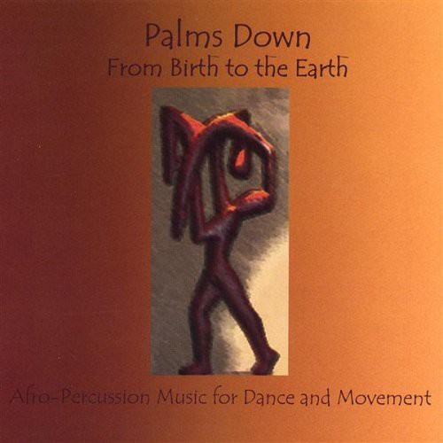 From Birth to the Earth/ Afro-Percussion Music for