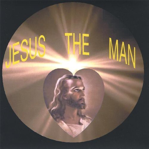 Jesus the Man