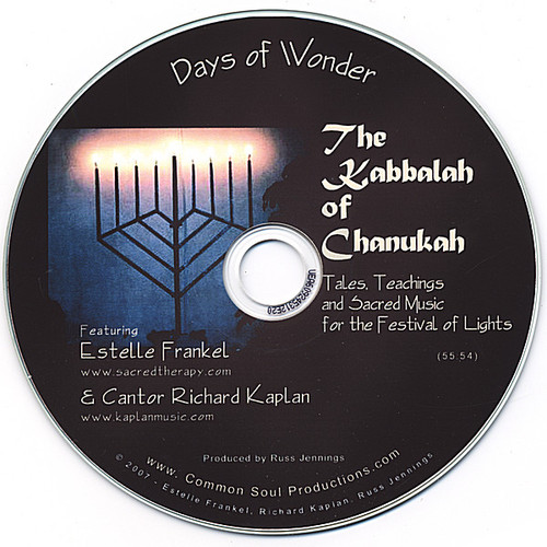 Kabbalah of Chanukah: Tales Teachings & Sacred Mus