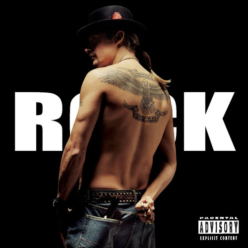 Kid Rock [Explicit Content]