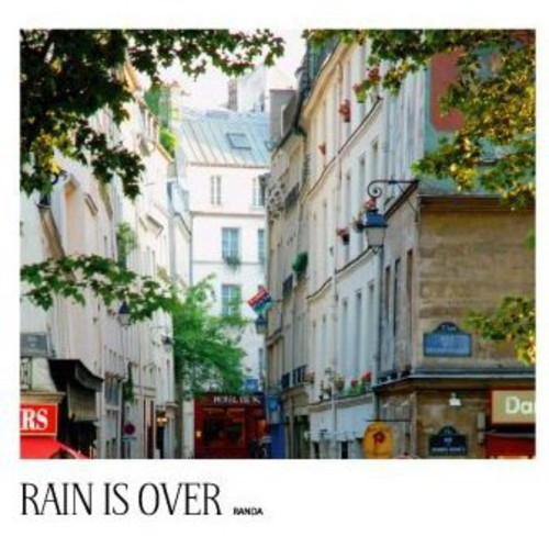 Rain Is Over [Import]