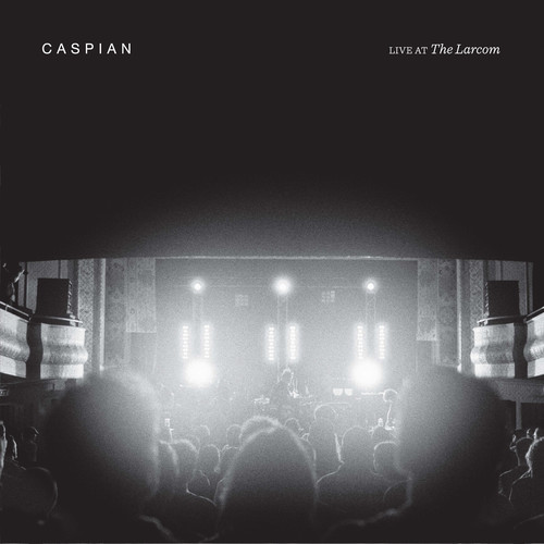 Caspian: Live at the Larcom