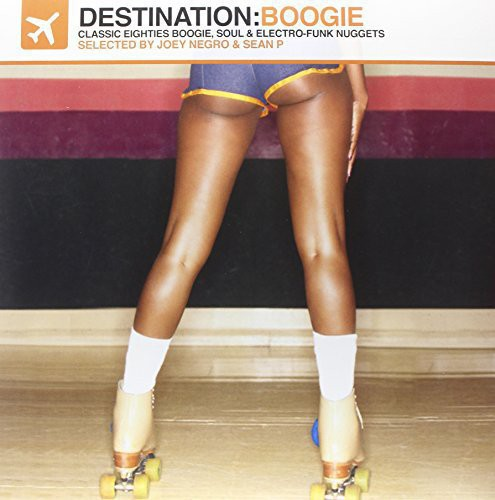Destination: Boogie -- Classic Eighties Boogie, Soul & Electro-Funk