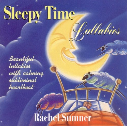 Sleepy Time Lullabies