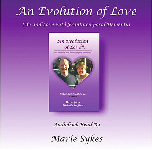 Evolution Love: Life Love Frontotemporal Dementia