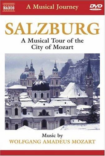 Musical Journey: Salzburg City of Mozart /  Various