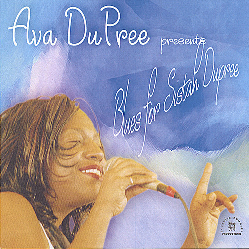 Blues for Sistah Dupree