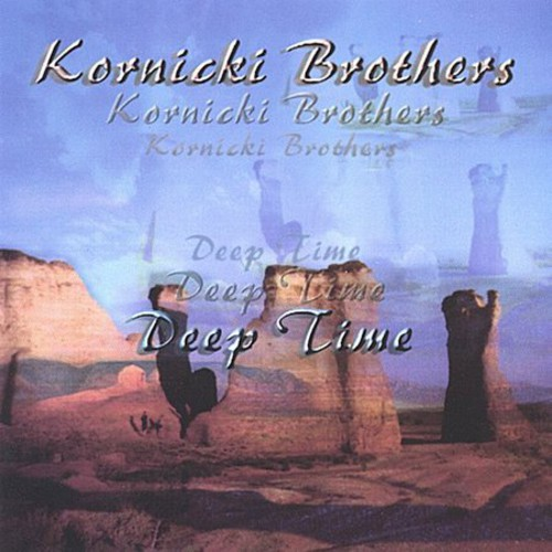 Kornicki Brothers : Deep Time
