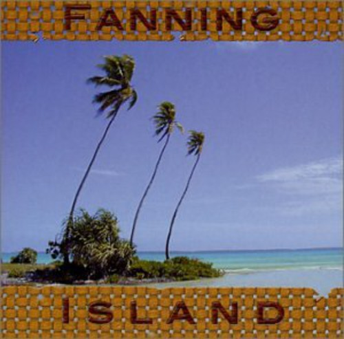 Fanning Island-Native Sounds /  Various