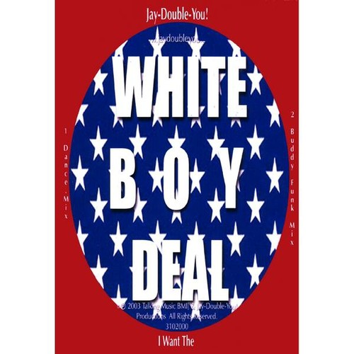 I Want the White Boy Deal