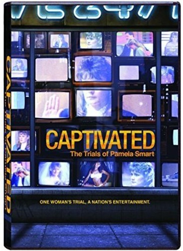 Captivated: Trials of Pamela Smart