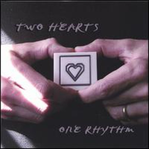 Two Hearts One Rhythm