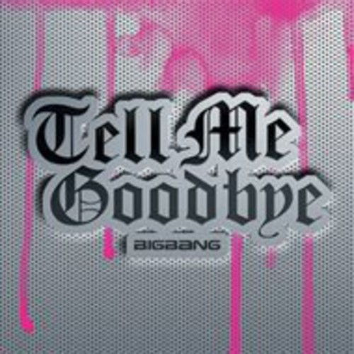 Tell Me Goodbye [Import]