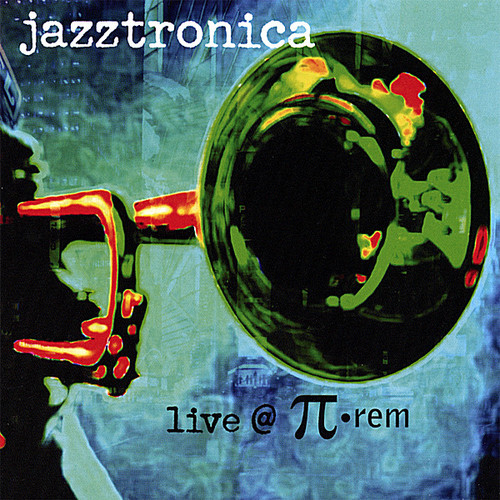 Jazztronica Live at Pi-Rem /  Various