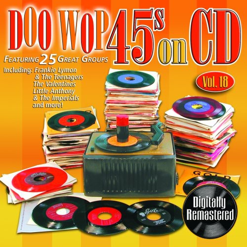 Doo Wop 45's On CD, Vol. 18