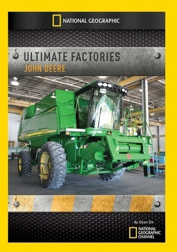 Ultimate Factories: John Deere