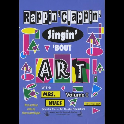 Rappin' Clappin' Singin' 'Bout Art with Mrs 1