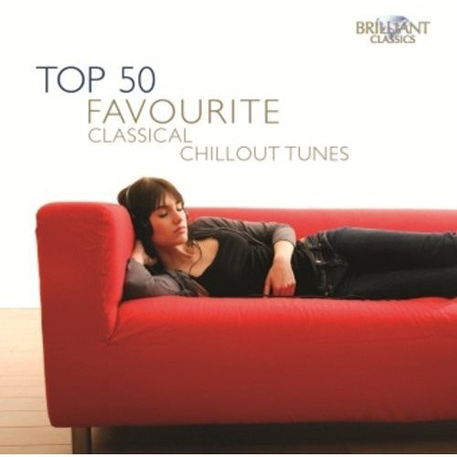 Top 50 Favourite Classical Chillout Tunes /  Various